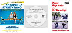 Kicker's Bundle: Secrets of Stretching DVD, Power High Kicks DVD, Clinic on Stretching and Kicking DVD
