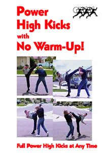 Power High Kicks with No Warm-Up!